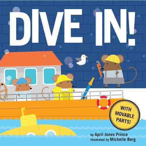 Dive In! By Prince, April Jones/ Berg, Michelle (ILT)