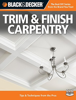 Trim & Finish Carpentry By Black & Decker Corporation (COR)